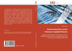 Bookcover of Interconnexion entre marques épigénétiques