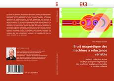 Buchcover von Bruit magnétique des machines à reluctance variable