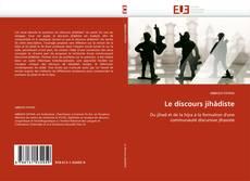 Bookcover of Le discours jihâdiste