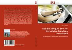 Portada del libro de Liquides ioniques pour les électrolytes des piles à combustible