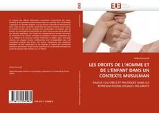 Copertina di LES DROITS DE L''HOMME ET DE L''ENFANT DANS UN CONTEXTE MUSULMAN