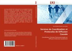 Couverture de Services de Coordination et Protocoles de Diffusion Causale