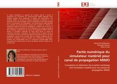 Couverture de Partie numérique du simulateur matériel pour canal de propagation MIMO