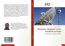 Capa do livro de Récepteur adaptatif multi-standards aveugle