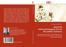 Bookcover of Approche ethnoscénologique de l''art des poètes chanteurs