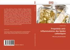 Обложка Propriétés anti-inflammatoires des lipides cationiques