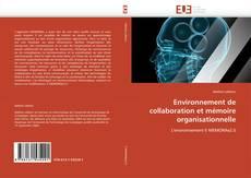 Portada del libro de Environnement de collaboration et mémoire organisationnelle