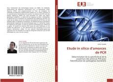 Etude in silico d'amorces de PCR kitap kapağı