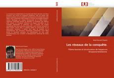 Les réseaux de la conquête. kitap kapağı