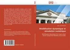 Couverture de Modélisation dynamique et simulation numérique