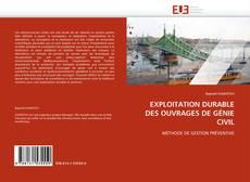 Обложка EXPLOITATION DURABLE DES OUVRAGES DE GÉNIE CIVIL