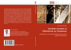 Borítókép a  Sociétés secrètes et littératures au Cameroun - hoz