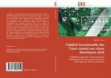 Buchcover von Fiabilité fonctionnelle des Triacs soumis aux chocs thermiques di/dt