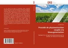 Buchcover von Procédé de phytoextraction couplé à la bioaugmentation