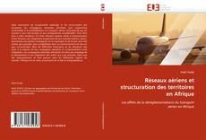 Bookcover of RESEAUX AERIENS ET STRUCTURATION DES TERRITOIRES EN AFRIQUE