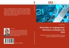 Обложка Rétinoïdes et angiogenèse: Nouveaux analogues du DHA