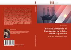 Copertina di Recettes pétrolières et financement de la lutte contre la pauvreté