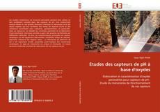 Bookcover of Etudes des capteurs de pH à base d''oxydes