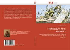 Bookcover of « Traducteurs, nous sommes »