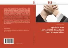 Buchcover von Le pouvoir et la personnalité des acteurs dans la négociation