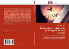 Bookcover of Composition et diagnostic multi-agents de Web services