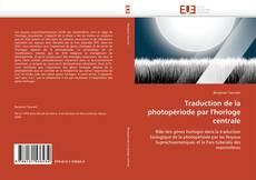 Bookcover of Traduction de la photopériode par l'horloge centrale
