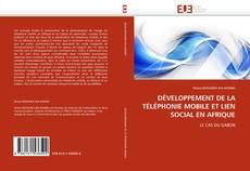Bookcover of DÉVELOPPEMENT DE LA TÉLÉPHONIE MOBILE ET LIEN SOCIAL EN AFRIQUE