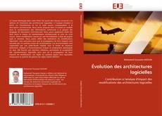 Bookcover of Évolution des architectures logicielles