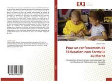 Couverture de Pour un renforcement de l'Education Non Formelle au Maroc