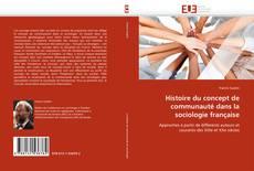 Histoire du concept de communauté dans la sociologie française kitap kapağı
