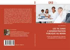 Bookcover of LES TIC DANS L'ADMINISTRATION PUBLIQUE AU BENIN