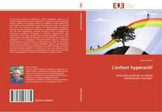 Bookcover of L'enfant hyperactif