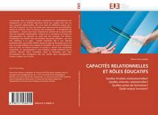 Bookcover of CAPACITÉS RELATIONNELLES ET RÔLES ÉDUCATIFS