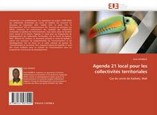 Bookcover of Agenda 21 local pour les collectivités territoriales