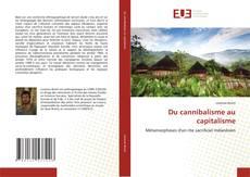 Portada del libro de Du cannibalisme au capitalisme