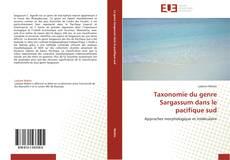 Taxonomie du genre Sargassum dans le pacifique sud的封面