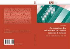 Bookcover of Comparaison des mécanismes de toxicité redox de 3 métaux