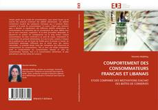 COMPORTEMENT DES CONSOMMATEURS FRANCAIS ET LIBANAIS kitap kapağı