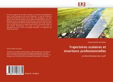 Bookcover of Trajectoires scolaires et insertions professionnelles