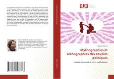 Capa do livro de Mythographies et scénographies des couples politiques
