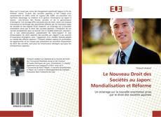 Buchcover von Le Nouveau Droit des Sociétés au Japon: Mondialisation et Réforme