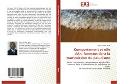 Bookcover of Comportement et rôle d'An. funestus dans la transmission du paludisme
