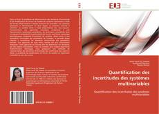 Bookcover of Quantification des incertitudes des systèmes multivariables
