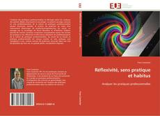 Portada del libro de Réflexivité, sens pratique et habitus