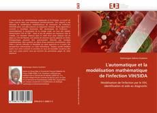 Couverture de L''automatique et la modélisation mathématique de l''infection VIH/SIDA
