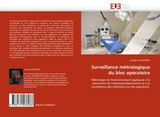 Bookcover of Surveillance métrologique du bloc opératoire