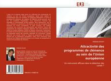 Couverture de Attractivité des programmes de clémence au sein de l''Union européenne
