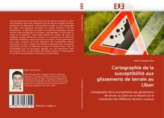 Bookcover of Cartographie de la susceptibilité aux glissements de terrain au Liban