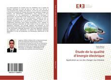 Couverture de Étude de la qualité d'énergie électrique