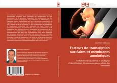 Borítókép a  Facteurs de transcription nucléaires et membranes amniotiques - hoz